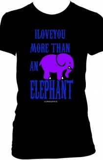 I LOVE YOU MORE THAN AN ELEPHANT