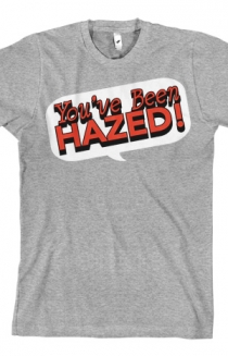 You've Been Hazed (Heather Grey)
