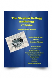 The Stephen Kellogg Anthology 2nd Edition