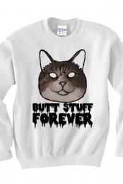 Butt Stuff Forever Cat Crewneck (White)