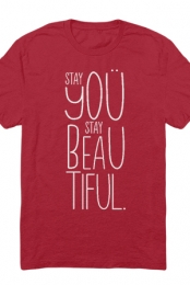 Stay You, Stay Beautiful Tee