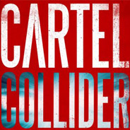 Cartel Collider Presal
