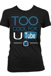 too cool for U tube (girls)