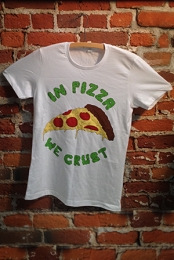 In Pizza We Crust Tee