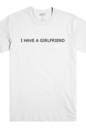I Have A Girlfriend