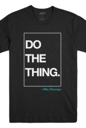 Alex Reininga Do The Thing Tee - Alex Reininga